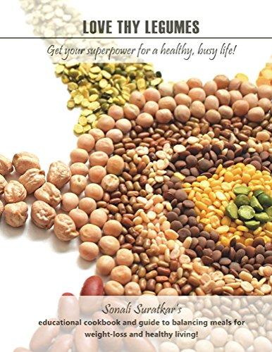 Love thy Legumes by Sonali Suratkar