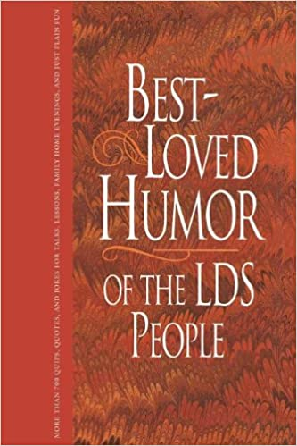 best loved humor of the lds people linda ririe gundry jay a