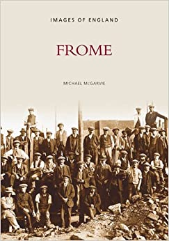 Around Frome (Images of England) by Michael McGarvie (1998-12-31)