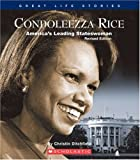 img - for Condoleezza Rice: America's Leading Stateswoman (Great Life Stories: Social Leaders) book / textbook / text book