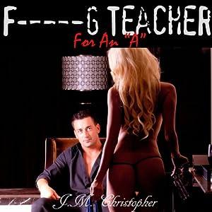 F--king Teacher for an 'A' Audiobook