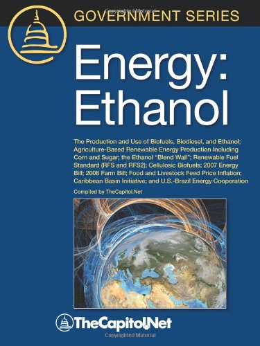 Energy  Ethanol  The Production And Use Of Biofuels  Biodiesel  And Ethanol  Agriculture Based Renewable Energy Production Inc