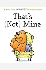That's Not Mine (You Are Not Small) Hardcover