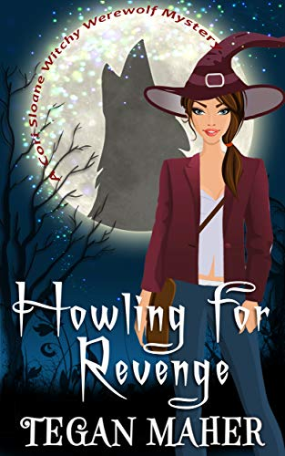 Kicker Starter - Howling for Revenge (Cori Sloane Witchy Werewolf Mysteries Book 1)
