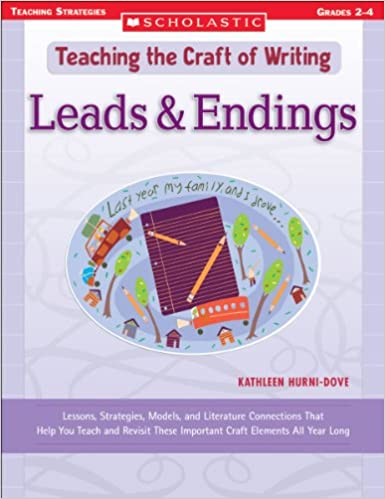 Leads Endings Lessons Strategies Models And Literature