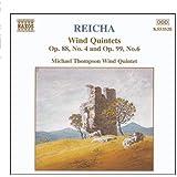 REICHA: Wind Quintets, Op. 88, No. 4 and  Op. 99, No. 6