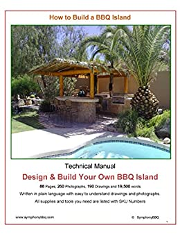 How To Build A Bbq Island Design And Build Your Own Bbq Island