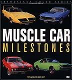 Muscle Car Milestones, Dan Lyons and Jason Scott, 076030615X