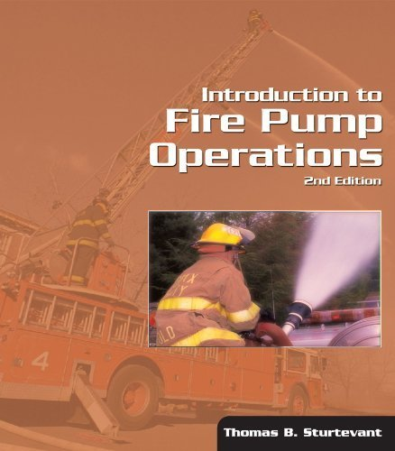 Fire Pump Operations - Introduction to Fire Pump Operations 2nd edition by Sturtevant, Thomas (2004) Paperback