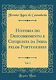 capa de Historia do Descobrimento e Conquista da India pelos Portugueses, Vol. 1 (Classic Reprint)