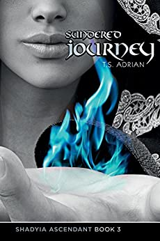 Sundered Journey (Shadyia Ascendant Book 3) by [Adrian, T.S.]