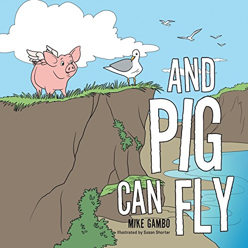 And Pig Can Fly