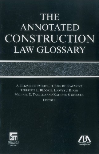 The annotated construction law glossary buy online in for Construction terms dictionary