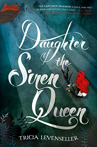 Daughter of the Siren Queen (Daughter of the Pirate King) (Princess Daughter Of The King Of Kings)