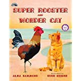 Super Rooster and Wonder Cat (Travel With Me Book 1)