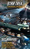 img - for Star Trek: Vanguard: Declassified by Mack, David, Palmieri, Marco, Ward, Dayton, Dilmore, Kevin (2011) Mass Market Paperback book / textbook / text book