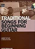 img - for Traditional Songs for the Beginning Guitar Book/CD (String Letter Publishing) (Acoustic Guitar) by Peter Penhallow (2006-08-01) book / textbook / text book