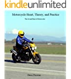Motorcycle Heart, Theory, and Practice