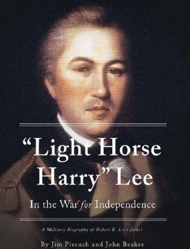 'Light Horse Harry' Lee In the War for Independence