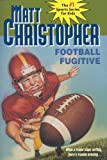 Football Fugitive, Matt Christopher and M. Christopher, 0833523899