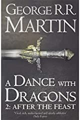 A Dance with Dragon: After the Feast - Part 2 (A Song of Ice and Fire) Paperback