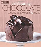 img - for Celebrating Chocolate: Cakes, Brownies, and Bars (Celebrating Cookbooks) book / textbook / text book