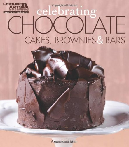 Download Celebrating Chocolate: Cakes, Brownies, and Bars (Celebrating Cookbooks) PDF