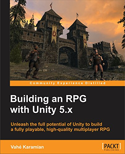 Download PDF Building an RPG with Unity 5.x