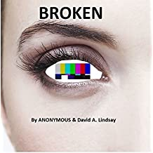 Broken: What It's Like to be INSANE