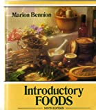 Introductory Foods, Bennion, Marion, 0023081813