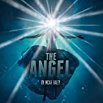 The Angel: Short Reads to Die For, Book 1 | Micah Haley