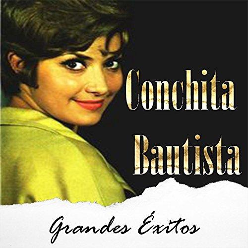 Conchita Bautista - Grandes Éxitos