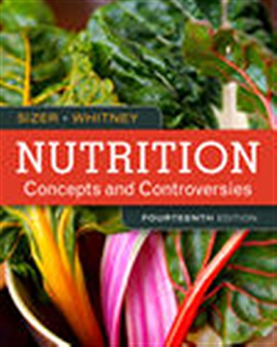 Nutrition: Concepts and Controversies - Standalone book (MindTap Course List)