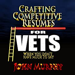 Crafting Competitive Resumes forVeterans