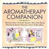 Aromatherapy Companion, Victoria H. Edwards, 1580171508