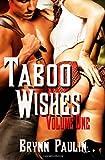 Taboo Wishes, Brynn Paulin, 1607353040