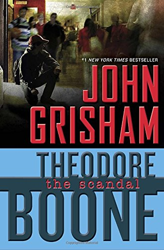 Theodore Boone: The Scandal