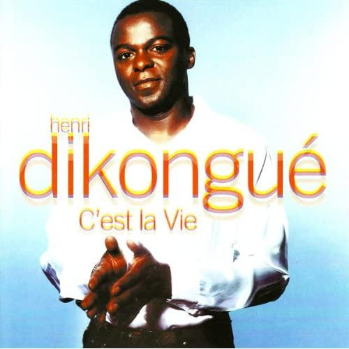 henri dikongue mp3 cest la vie