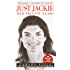 Just Jackie: Her Private Years