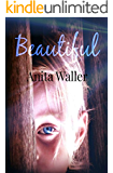 Beautiful: a psychological thriller full of suspense