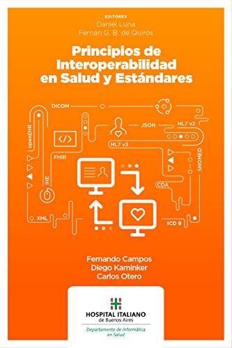 Principios de interoperabilidad en salud y estándares (Spanish Edition)