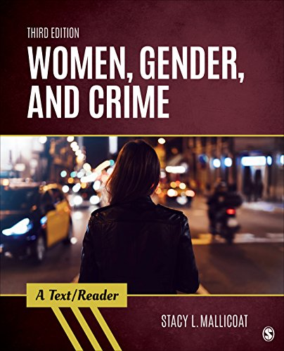 Women, Gender, and Crime: A Text/Reader (SAGE Text/Reader Series in Criminology and Criminal Justice) (Text Reader A Policing)