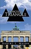Isosceles Triangle, Robert L. Mason, 1438999984