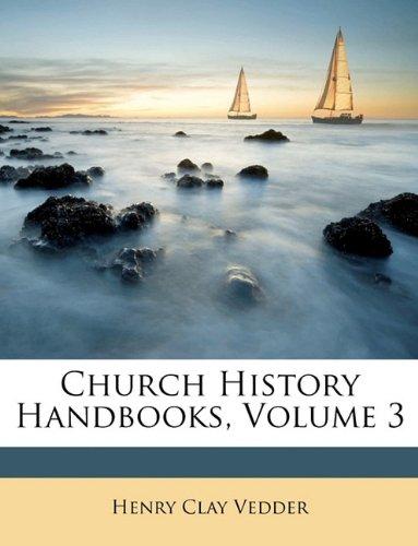 Read Online Church History Handbooks, Volume 3 pdf