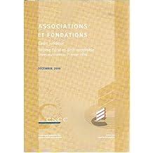 Associations et fondations. Cadre juridique, Régime fiscal et droit comptable (règles applicables au 1er janvier 2000)