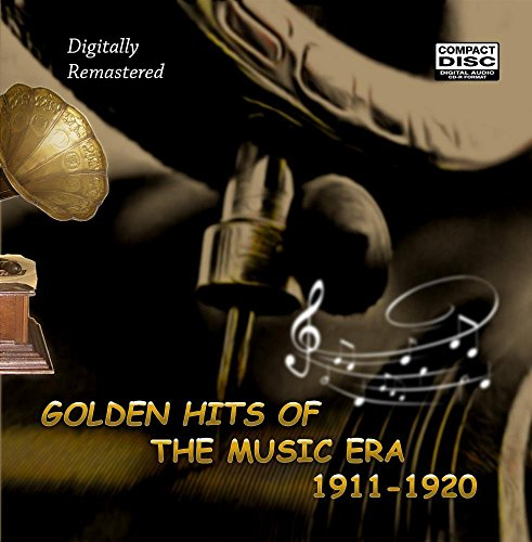 Golden Hits Of The Music Era 1911-1920