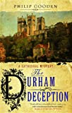 The Durham Deception, Philip Gooden, 1847513328