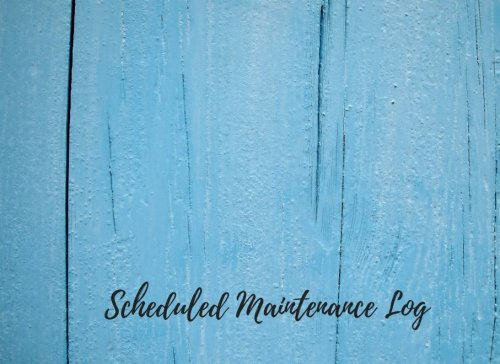 Scheduled Maintenance Log: Notebook For Recording Maintenance & Repairs. Journal with 102 Pages. Log Date, Equipment Name & Specifications & Description Of Maintenance (Equipment Supplies)