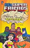 April Fools (Dc Super Friends) April Fools