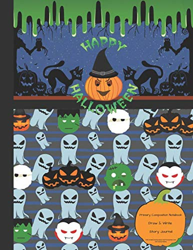 Primary Composition Notebook Story Journal draw & write  Half Unruled Drawing Space Half Penmanship Lines with Dashed Midline: Educational Handwriting ... Picture & Writing (slime green boy Halloween)]()
